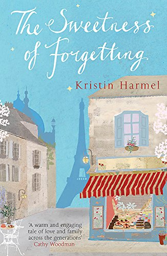 9781780878416: The Sweetness of Forgetting