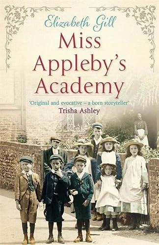 Miss Appleby's Academy: Gill, Elizabeth