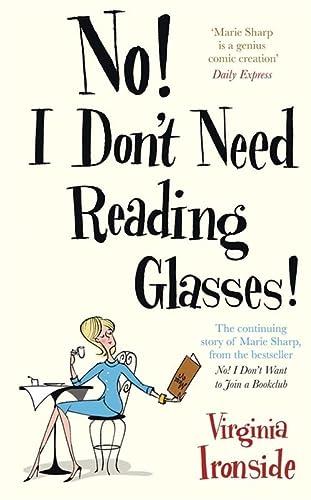 No! I Don't Need Reading Glasses: Ironside, Virginia