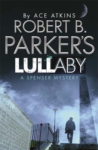 9781780879857: Robert B. Parker's Lullaby (A Spenser Mystery) (Spenser Novel)