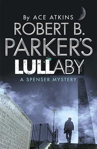 9781780879888: Robert B. Parker's Lullaby (A Spenser Mystery) (Spenser Novel)