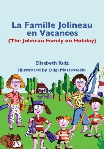 9781780880600: La Famille Jolineau En Vacances