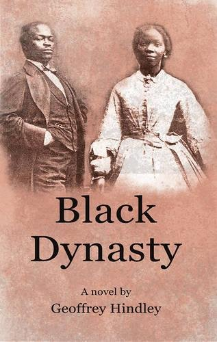 9781780881959: Black Dynasty: The saga of the Stone and Porter families of Kentucky, as told to Geoffrey Hindley by Loretta Stone