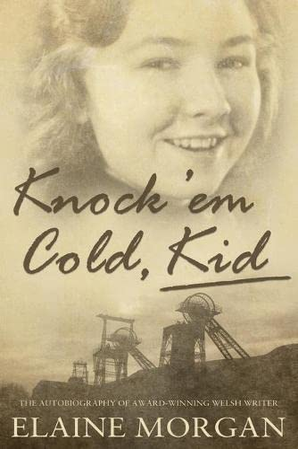 Knock 'em Cold, Kid: Morgan, Elaine