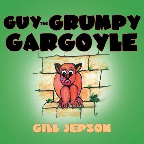 9781780882222: Guy the Grumpy Gargoyle