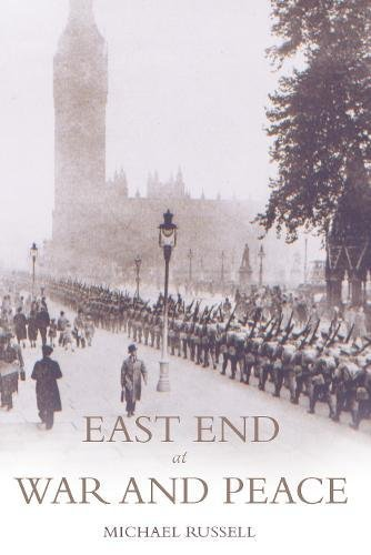 9781780883991: East End at War and Peace