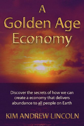 9781780884066: A Golden Age Economy