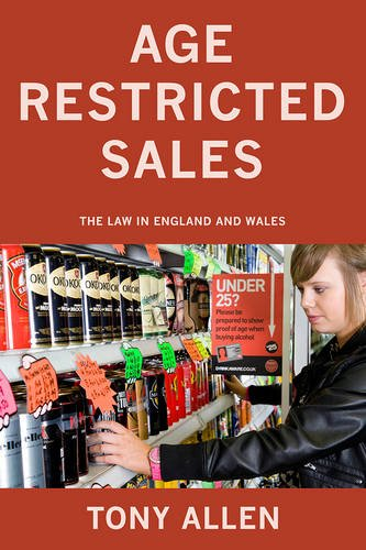 9781780884103: Age Restricted Sales: The Law in England and Wales