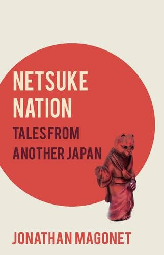 9781780884950: Netsuke Nation: Tales from Another Japan
