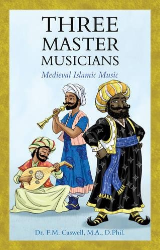 9781780884998: Three Master Musicians: Medieval Islamic Music