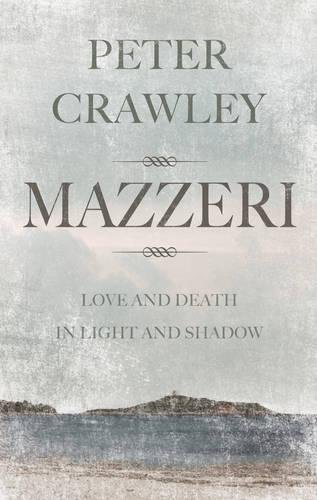 9781780885384: Mazzeri: Love and Death in Light and Shadow. a Novel of Corsica