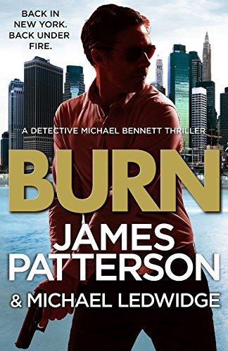 9781780890111: Burn: (Michael Bennett 7)