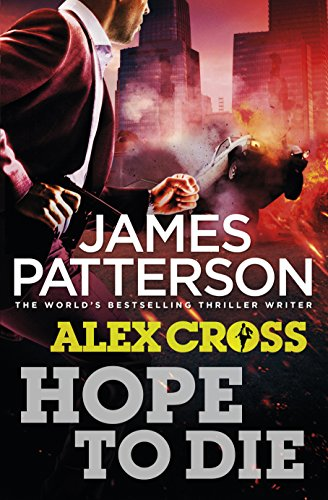 9781780890159: Hope to Die: (Alex Cross 22)