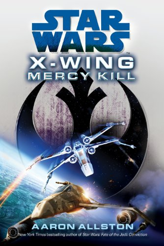 9781780891033: Star Wars: X-Wing: Mercy Kill