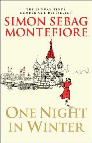 One Night in Winter (The Moscow Trilogy): Sebag Montefiore, Simon