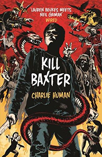 9781780891323: Kill Baxter