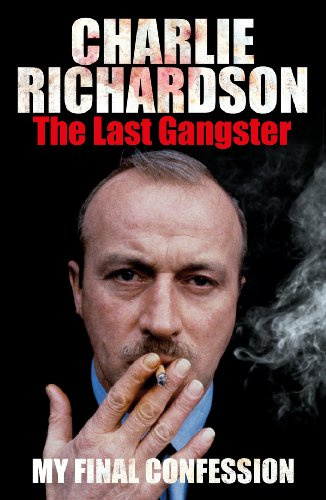 9781780891361: The Last Gangster: My Final Confession
