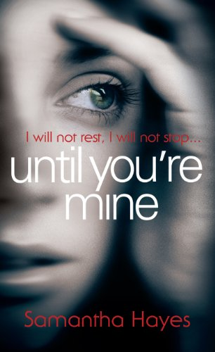 9781780891484: Until You're Mine