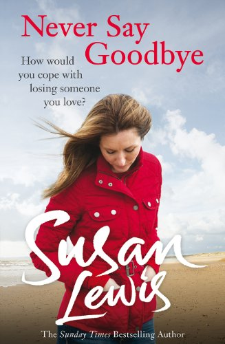 9781780891750: Never Say Goodbye