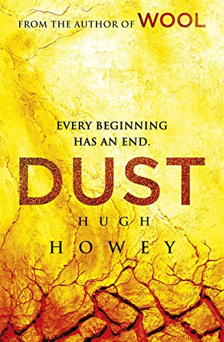 9781780891873: Dust: (Wool Trilogy 3)