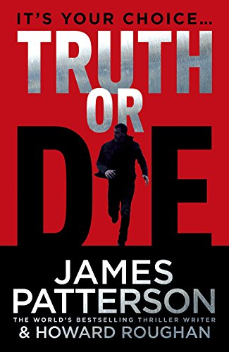 Truth or Die: Patterson, James