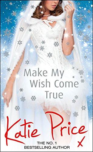 9781780893471: Make My Wish Come True