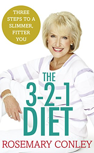 9781780895659: Rosemary Conley's 3-2-1 Diet: Just 3 Steps to a Slimmer, Fitter You