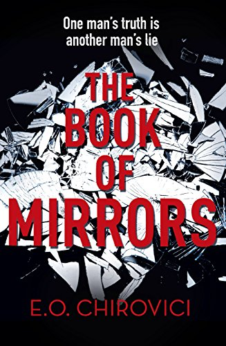 The Book of Mirrors: *Signed*: Chirovici, E. O.