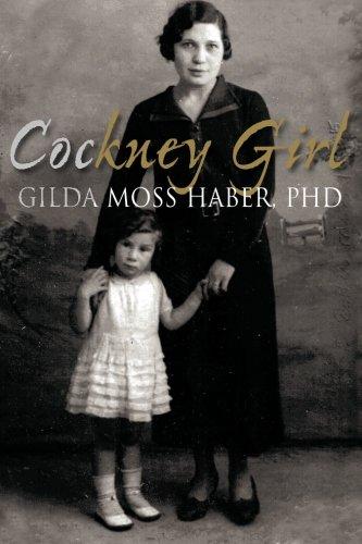 Cockney Girl: Haber PHD, Gilda Moss