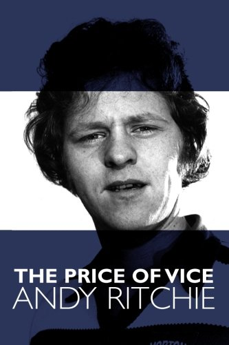 The Price of Vice: Andy Ritchie: Andy Ritchie