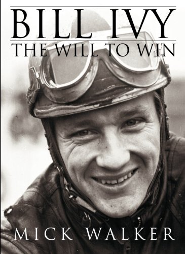 9781780911014: Bill Ivy: The Will to Win