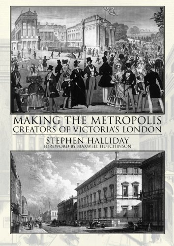 9781780911441: Making The Metropolis: Creators of Victoria's London
