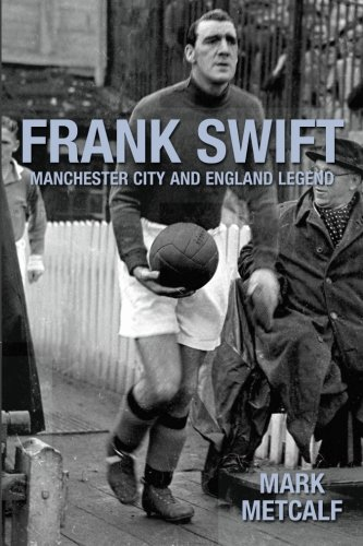 9781780912004: Frank Swift - Manchester City and England Legend