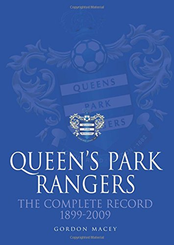 9781780914091: Queen's Park Rangers: The Complete Record 1899-2009