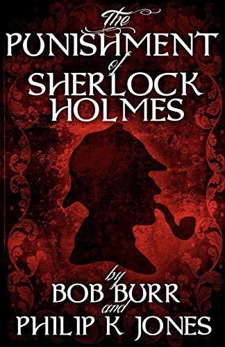 9781780920443: The Punishment of Sherlock Holmes