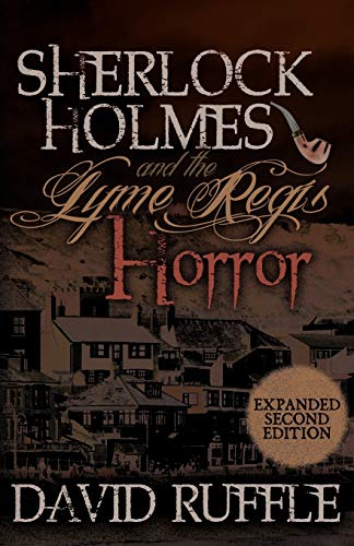 9781780920566: Sherlock Holmes and the Lyme Regis Horror - Expanded 2nd Edition