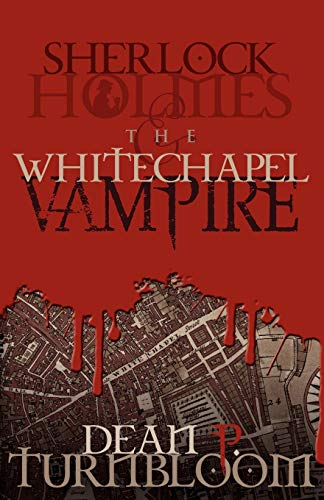 9781780921235: Sherlock Holmes and the Whitechapel Vampire