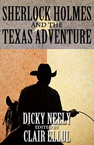 Sherlock Holmes and the Texas Adventure: Dicky Neely