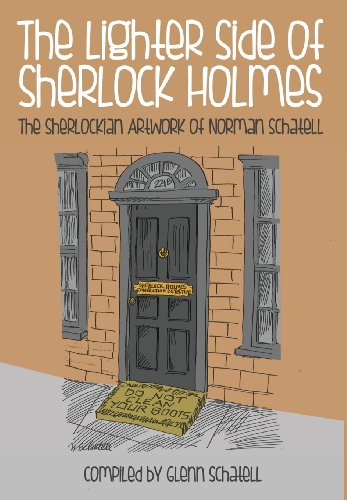 9781780924045: The Lighter Side of Sherlock Holmes: The Sherlockian Artwork of Norman Schatell