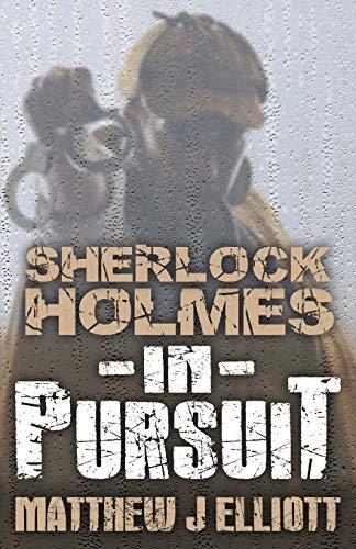 9781780924106: Sherlock Holmes in Pursuit
