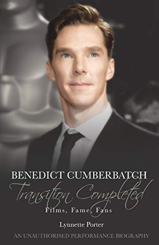 9781780926155: Benedict Cumberbatch, Transition Completed: Films, Fame, Fans