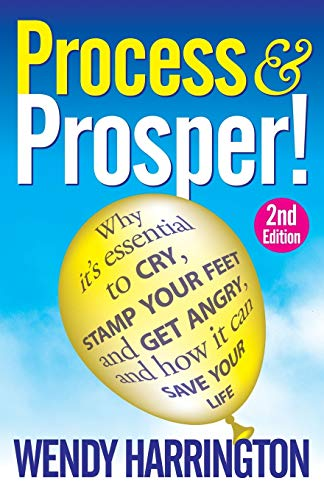 Process and Prosper 2nd Edition: Harrington, Wendy
