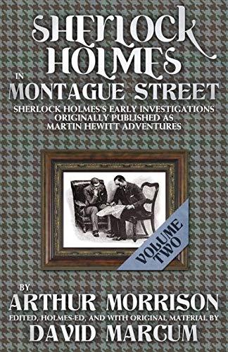Sherlock Holmes in Montague Street Volume 2: Morrison, Arthur