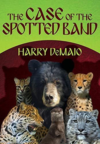 The Case of the Spotted Band: Octavius Bear Book 2: DeMaio, Harry
