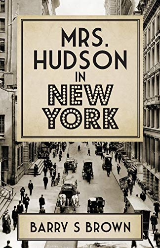 9781780927886: Mrs. Hudson in New York
