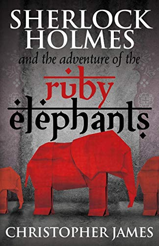 9781780928210: Sherlock Holmes and The Adventure of the Ruby Elephants