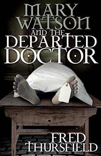 9781780929187: Mary Watson And The Departed Doctor