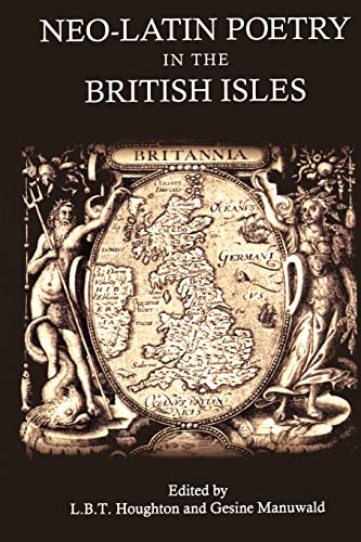 9781780930145: Neo-Latin Poetry in the British Isles