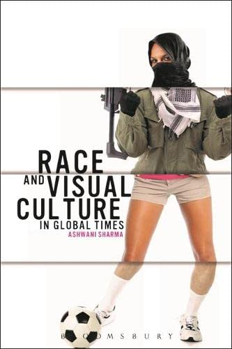 9781780931555: Race and Visual Culture in Global Times