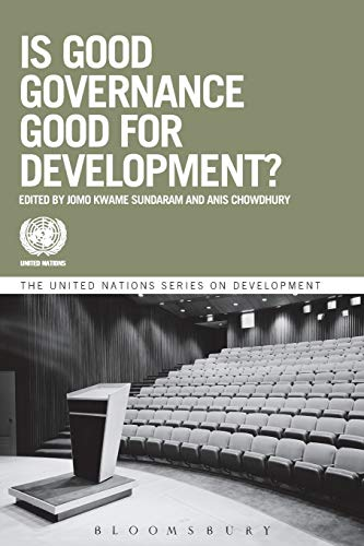 9781780932224: Is Good Governance Good for Development? (The United Nations Series on Development)